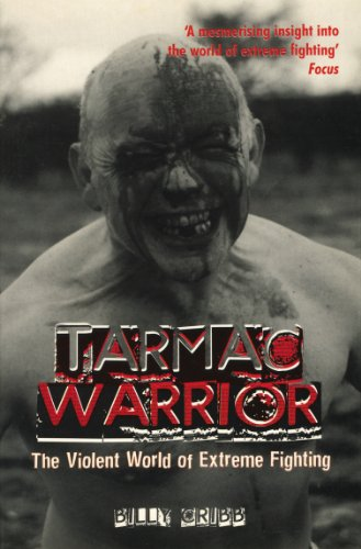 9781840186758: Tarmac Warrior: The Violent World Of Extreme Fighting