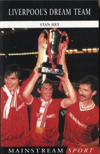 Liverpool's Dream Team (Mainstream Sport): Hey, Stan