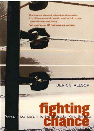 9781840186918: Fighting Chance: Winners and Losers in the Ultimate Risk Business