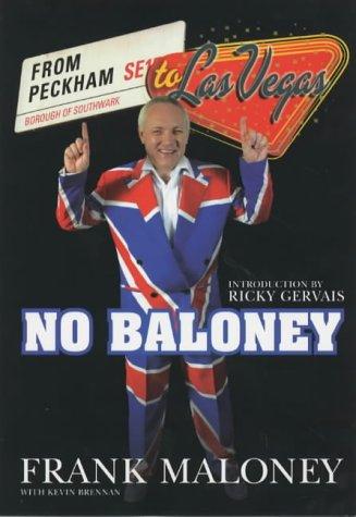 9781840187014: No Baloney: A Journey From Peckham To Las Vegas