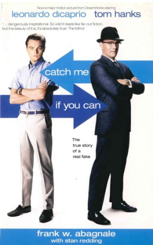 9781840187168: Catch Me If You Can: The True Story Of A Real Fake