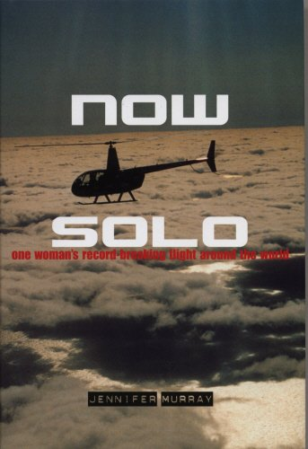 9781840187205: Now Solo: One Woman's Record-Breaking Flight Around the World
