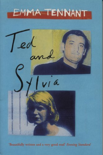 Ted And Sylvia: Emma Tennant