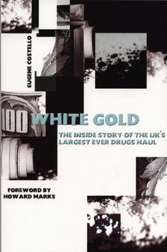 9781840187335: White Gold: The Inside Story of the UK's Largest Ever Drugs Haul