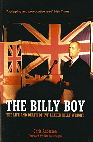9781840187588: The Billy Boy: The Life and Death of LVF Leader Billy Wright