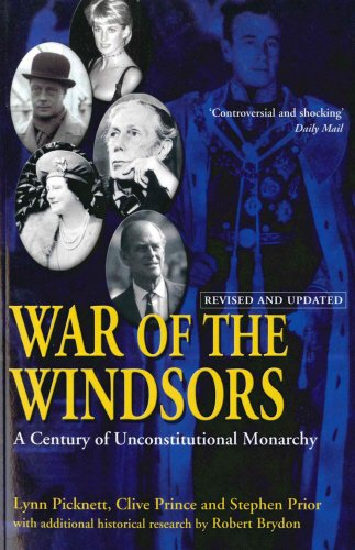 War Of The Windsors (1840187662) by Lynn Picknett; Clive Prince