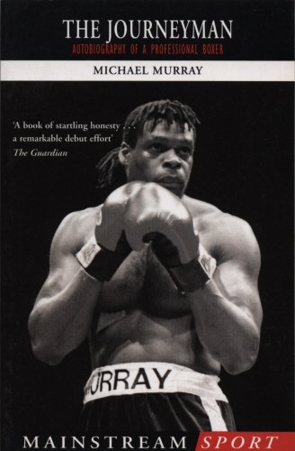 9781840187809: The Journeyman: Autobiography of a Professional Boxer (Mainstream Sport)