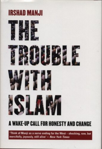9781840188370: The Trouble With Islam: A Wake-up Call for Honesty and Change