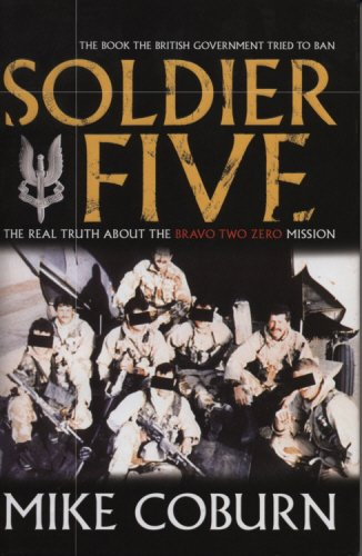 9781840188660: Soldier Five: The Real Truth about the Bravo Two Zero Mission