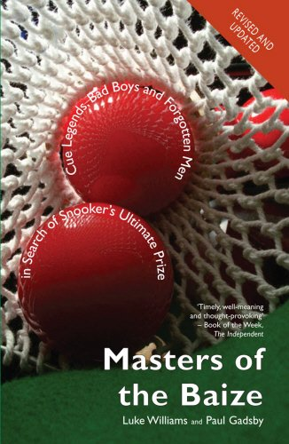 9781840188721: Masters of the Baize: Cue Legends, Bad Boys and Forgotten Men in Search of Snooker's Ultimate Prize