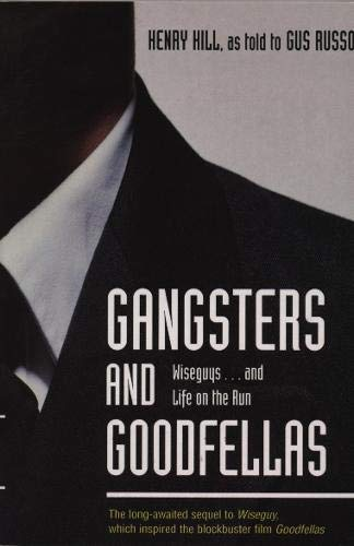 9781840188813: Gangsters And Goodfellas: Wiseguys...and Life on the Run