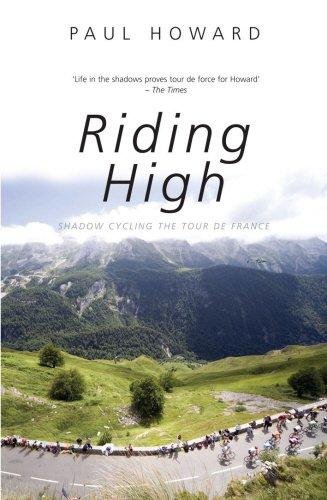 9781840188943: Riding High: Shadow Cycling the Tour de France (Mainstream Sport)