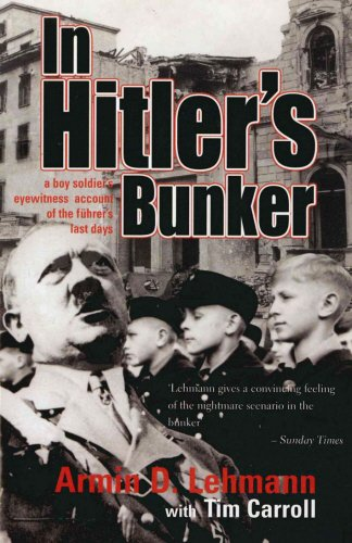 9781840188967: In Hitler's Bunker: A Boy Soldier's Eyewitness Account of the Führer's Last Days
