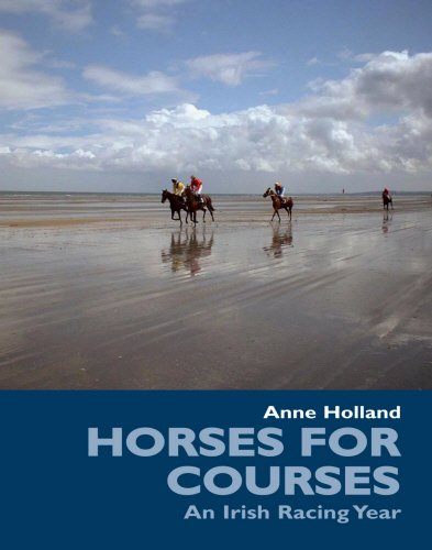 9781840189100: Horses for Courses: An Irish Racing Year