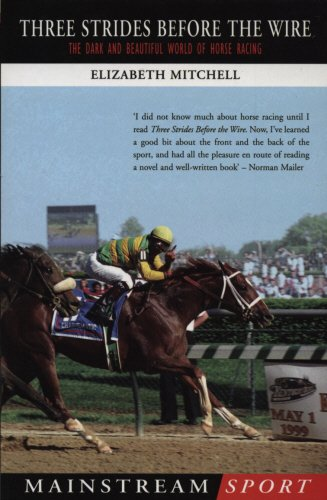 9781840189216: Three Strides Before The Wire