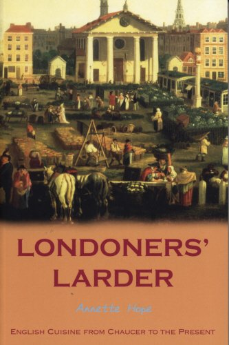 9781840189650: Londoners' Larder: English Cuisine from Chaucer to Present