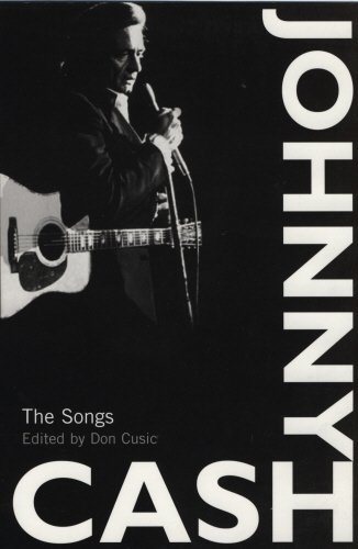 9781840189933: Johnny Cash: The Songs