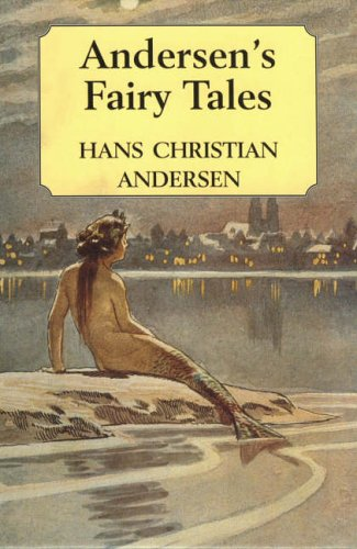 Grimm's Fairy Tales and Andersen's Fairy Tales: Grimm, J. L.