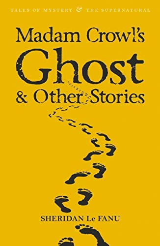9781840220674: Madam Crowl's Ghost & Other Stories