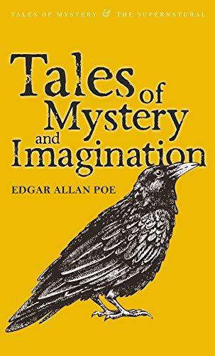 Tales of Mystery & Imagination (Tales of: Edgar Allan Poe
