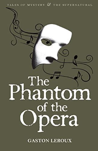 Phantom of the Opera (Tales of Mystery: Gaston Leroux