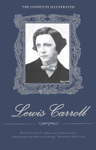 9781840220742: The Complete Illustrated Lewis Carroll (Wordsworth Library Collection)
