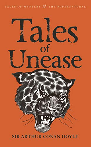 Tales of Unease (Tales of Mystery &: Arthur Conan Doyle