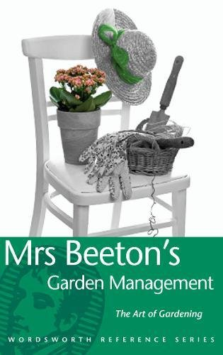 9781840220797: Mrs Beeton's Gardening Companion (Wordsworth Reference)