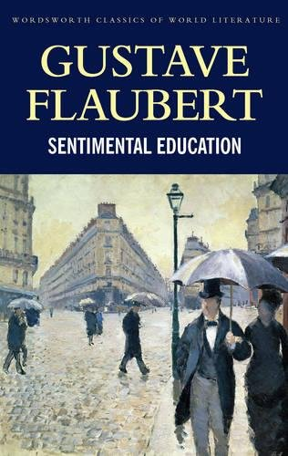 9781840221213: A Sentimental Education (Wordsworth Classics of World Literature)