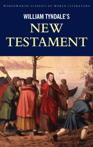 The New Testament: William Tyndale, Editions, Wordsworth