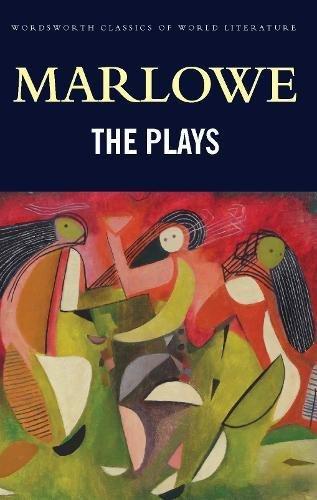 Plays (Wordsworth Classics of World Literature): Christopher Marlowe