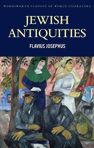 9781840221329: Jewish Antiquities (Wordsworth Classics of World Literature)