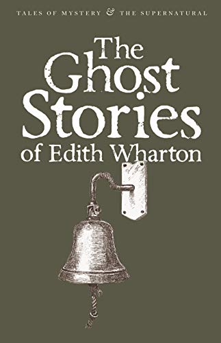 9781840221640: The Ghost Stories of Edith Wharton (Tales of Mystery & The Supernatural)