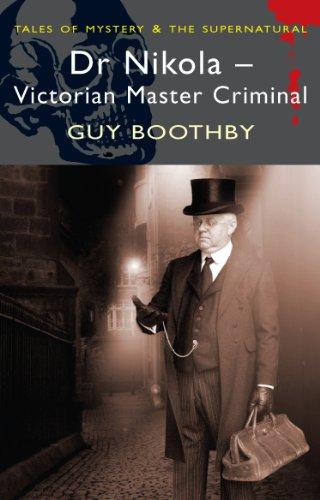 Dr. Nikola, Master Criminal (Tales of Mystery & the Supernatural)