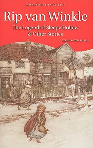 Rip Van Winkle, The Legend of Sleepy Hollow & Other Stories (Children's Classics): Irving,...