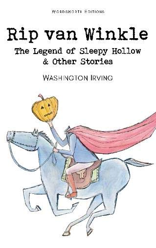 Rip Van Winkle, the Legend of Sleepy: Washington Irving