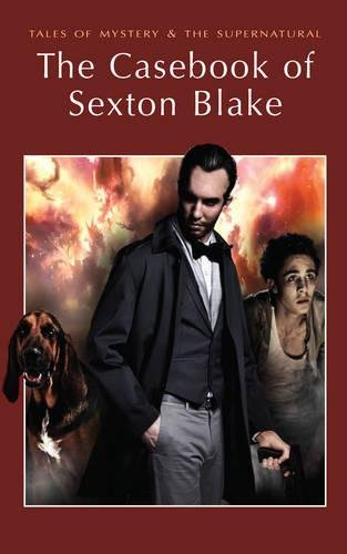 9781840221701: The Casebook of Sexton Blake (Tales of Mystery & the Supernatural)