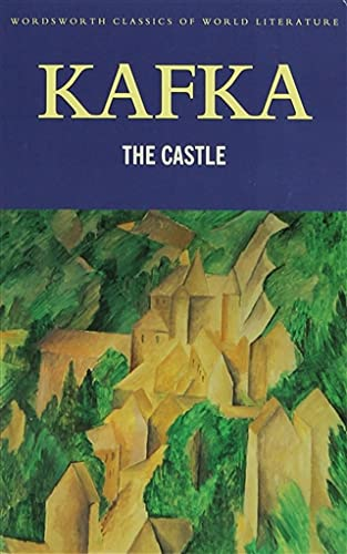 9781840221824: The Castle (Wordsworth Classics of World Literature)