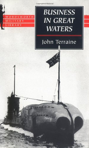 9781840222012: Business in Great Waters: The U-Boat Wars 1916-1945 (Wordsworth Military Library)
