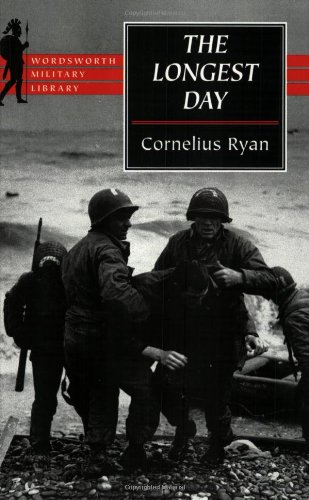9781840222128: The Longest Day: June 6th, 1944 (Wordsworth Military Library)