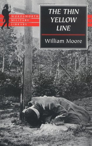 9781840222159: The Thin Yellow Line (Wordsworth Military Library)