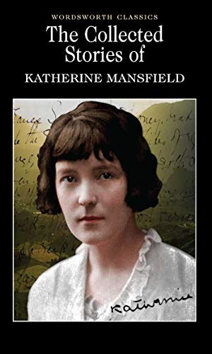 9781840222654: The Collected Stories of Katherine Mansfield (Wordsworth Classics)