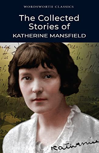 Collected Stories of Katherine Mansfield: Mansfield, Katherine; Arkin,