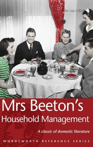 Mrs Beeton's Household Management (Wordsworth Reference) (1840222689) by Mrs. Beeton