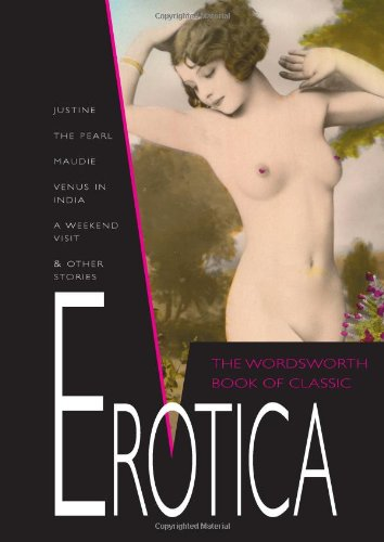 9781840222715: The Wordsworth Book of Classic Erotica (Wordsworth Special Editions)