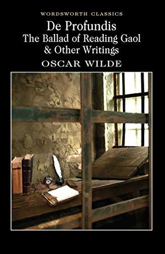 9781840224016: De Profundis, The Ballad of Reading Gaol & Others: The Ballad of Reading Gaol & Other Writings (Wordsworth Classics)