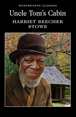 9781840224023: Uncle Tom's Cabin (Wordsworth Classics)