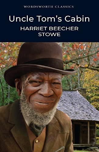 9781840224023: Uncle Tom's Cabin (Wordsworth Classics)