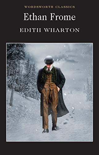 9781840224085: Ethan Frome (Wordsworth Classics)