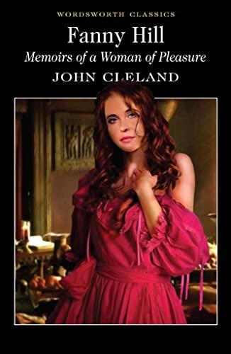 9781840224177: Fanny Hill: Memoirs Of A Woman of Pleasure (Wordsworth Classics)